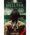 The Immortals of Meluha, Shiva Trilogy 1, Author by – Amish Tripathi