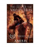 The Oath of the Vayuputras, Shiva Trilogy 3, Author by - Amish, Paperbacks